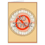 NO 2THDK DENTAL ACRONYM FOR NO TOOTH DECAY! GREETING CARDS