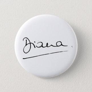 No.34 The signature of Princess Diana. Pinback Button
