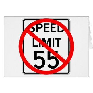 No 55 mph Speed Limit Sign Card