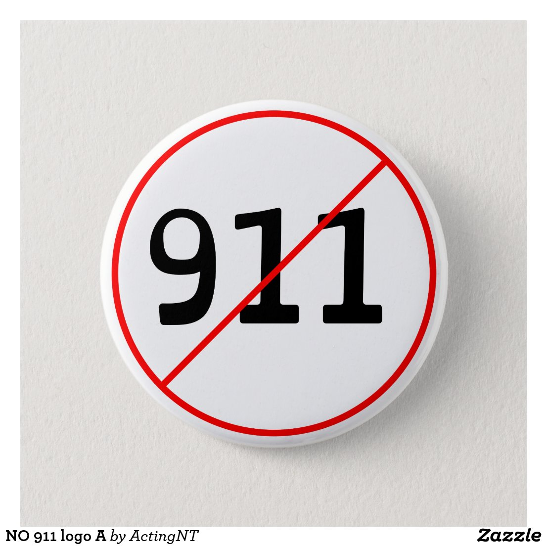 NO 911 logo A Pinback Button