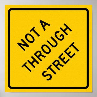 No a a través de la muestra de la carretera de la  posters