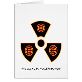 """""""No a nuclear """" * Tarjeta De Felicitación"""
