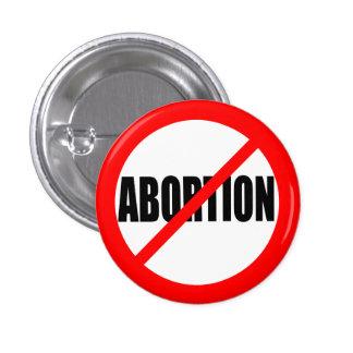 """NO ABORTION"" PINBACK BUTTON"