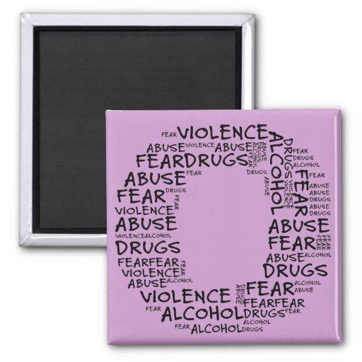 No Abuse, Drugs, or Fear (Letter O - Part of Set) 2 Inch Square Magnet