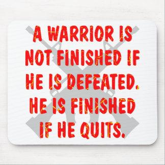 No acaban a un guerrero si lo derrotan alfombrilla de ratón