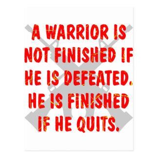 No acaban a un guerrero si lo derrotan tarjeta postal