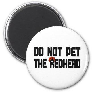 No acaricie el Redhead (con la peluca) Imán Redondo 5 Cm