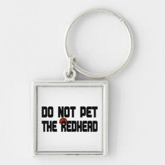 No acaricie el Redhead (con la peluca) Llavero Cuadrado Plateado