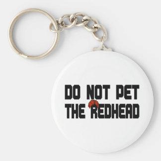 No acaricie el Redhead (con la peluca) Llavero Redondo Tipo Pin