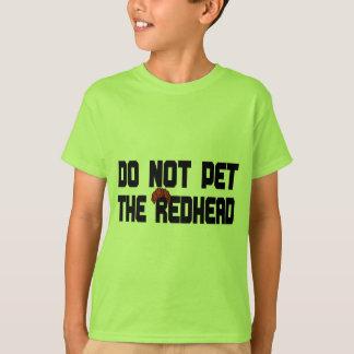 No acaricie el Redhead (con la peluca) Polera