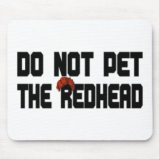 No acaricie el Redhead (con la peluca) Tapetes De Ratón