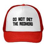 No acaricie el Redhead Gorros