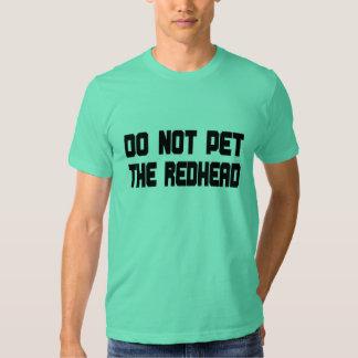 No acaricie el Redhead Playeras