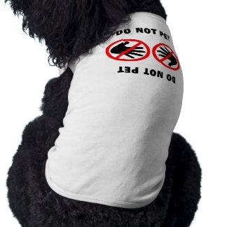 No acaricie la camiseta para los perros camiseta de perro