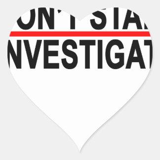 NO ACECHO I INVESTIGATE.png Pegatina En Forma De Corazón