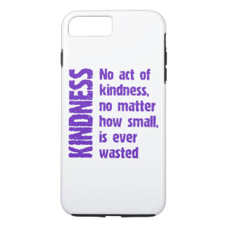 NO ACT OF KINDNESS iPhone 7 PLUS CASE