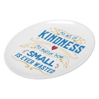 No Act of Kindness Melamine Plate