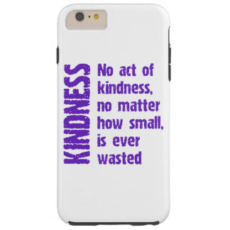 NO ACT OF KINDNESS TOUGH iPhone 6 PLUS CASE