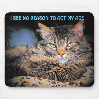 No actuaré mi edad tapetes de ratón