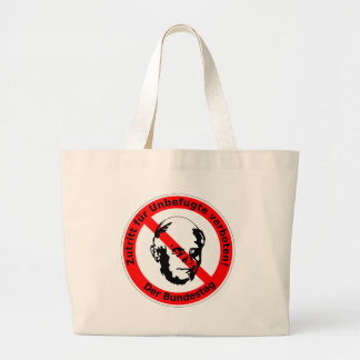 No admission for unauthorized ones  • The Bundesta Jumbo Tote Bag