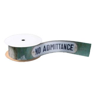 No Admittance Satin Ribbon