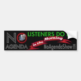 No Agenda Bumper Sticker
