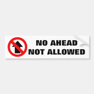 No Ahead Not Allowed Warning Sign Bumper Sticker