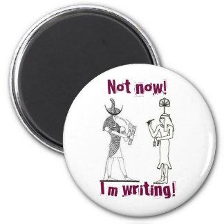 ¡No ahora! ¡Estoy escribiendo! Imán Redondo 5 Cm