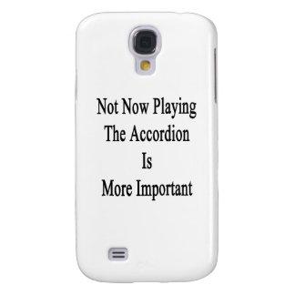 No ahora jugar el acordeón es más importante