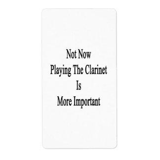No ahora jugar el Clarinet es más importante