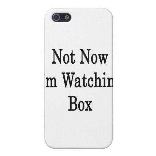 No ahora soy caja de observación iPhone 5 cobertura