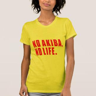 NO AKIBA and NO LIFE. T-Shirt