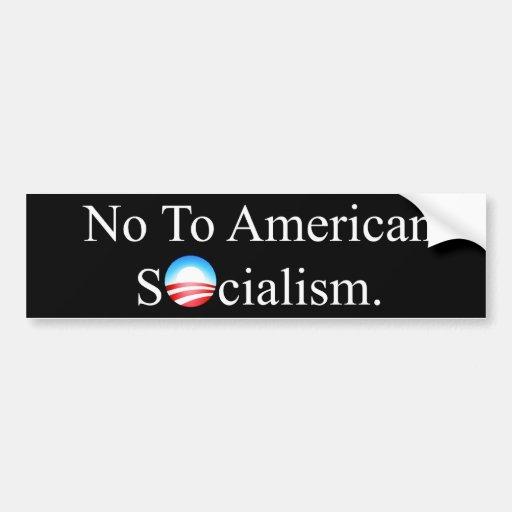 NO AL SOCIALISMO AMERICANO ETIQUETA DE PARACHOQUE