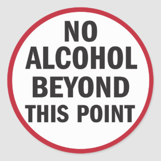 No Alcohol Beyond This Point sticker