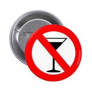 No Alcohol Sign Pinback Button