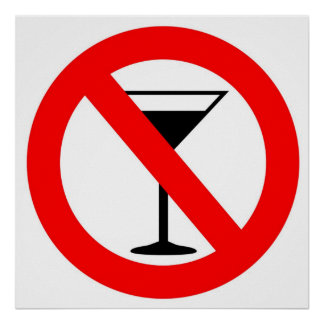 No Alcohol Sign Poster