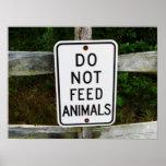 No alimente a animales la impresión posters
