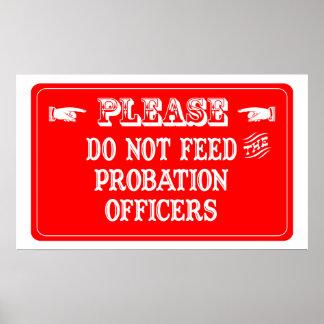 No alimente a las agencias de libertad vigilada póster