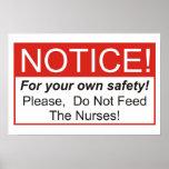 ¡No alimente a las enfermeras! Impresiones