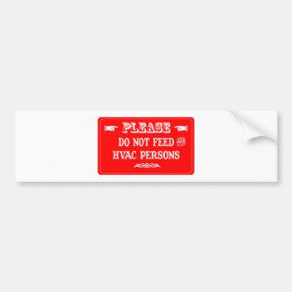 No alimente a las personas de la HVAC Etiqueta De Parachoque