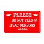 No alimente a las personas de la HVAC Tarjetas Postales