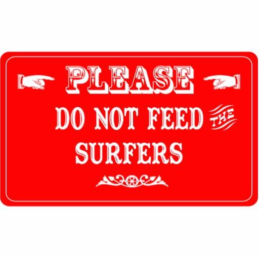 No alimente a las personas que practica surf adorno fotoescultura
