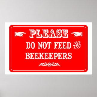 No alimente a los apicultores póster