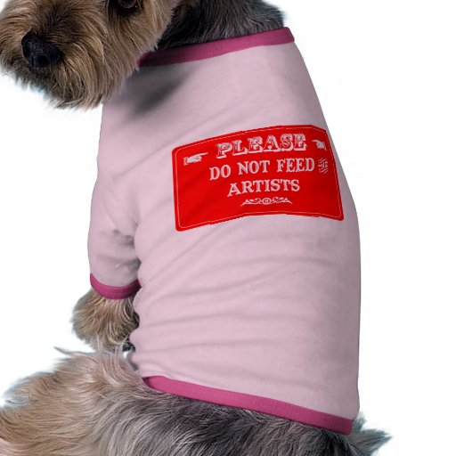 No alimente a los artistas camiseta con mangas para perro