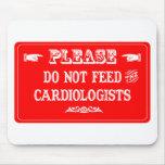 No alimente a los cardiólogos alfombrillas de ratón