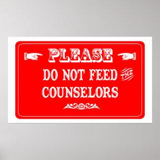 No alimente a los consejeros posters