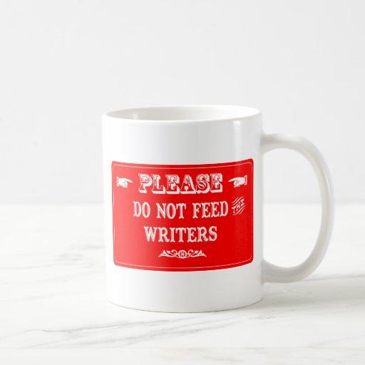 No alimente a los escritores tazas