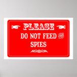No alimente a los espías poster