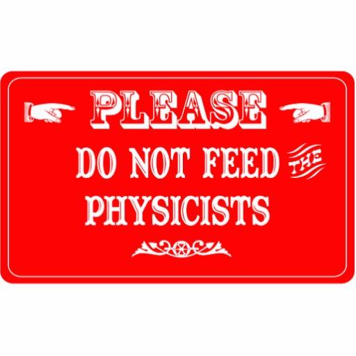 No alimente a los físicos adorno fotoescultura