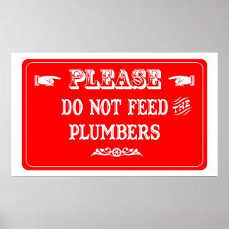 No alimente a los fontaneros póster